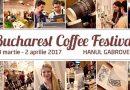Festivalul de cafea de la Bucuresti 2017
